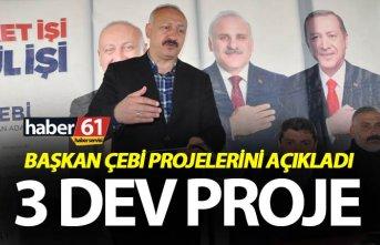 Araklı'ya 3 dev proje - Başkan Çebi projelerini açıkladı