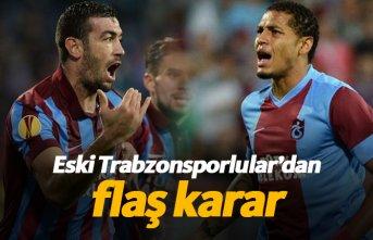 İki eski Trabzonsporlu'dan flaş karar