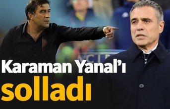 Karaman Yanal'ı solladı