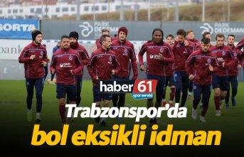 Trabzonspor'da bol eksikli idman