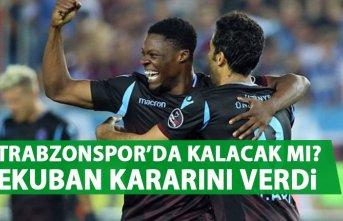 Ekuban Trabzonspor'da kalacak mı?