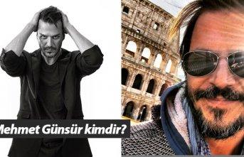 Mehmet Günsür kimdir, nerelidir, kaç yaşındadır?
