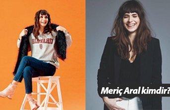 Meriç Aral kimdir, nerelidir, kaç yaşındadır?
