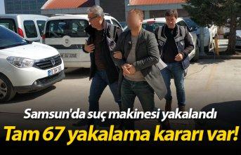 Samsun'da suç makinesi yakalandı!