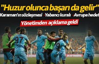Trabzonspor'dan açıklama: Huzur olursa başarı da olur
