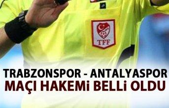 Trabzonspor - Antalyaspor maçı hakemi belli oldu