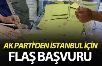 AK Parti'den İstanbul için flaş başvuru