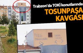 Trabzon'da TOKİ konutlarında Tosunpaşa kavgası
