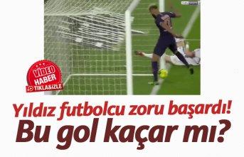 Yıldız futbolcu zoru başardı!