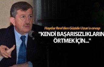 """Haydar Revi'den Güzide Uzun'a cevap - """"Kendi..."""