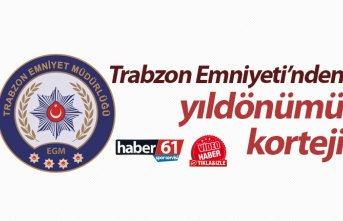 Trabzon Emniyeti'nden yıldönümü korteji