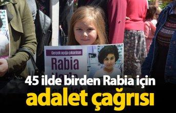 45 ilde Rabia Naz için adalet istendi