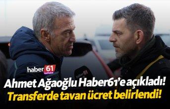 Ahmet Ağaoğlu: Transferde tavan ücretimizi belirledik