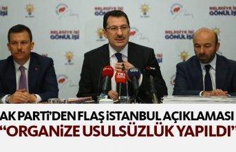 AK Parti'den flaş İstanbul açıklaması: Usulsüzlük...