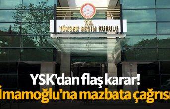 FLAŞ! YSK'dan İmamoğlu'na mazbata daveti!