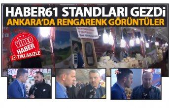 Haber61 Ankara'da standları gezdi