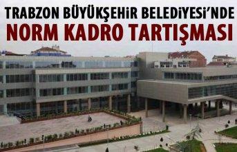 Trabzon Büyükşehir Belediyesi'nde norm kadro...
