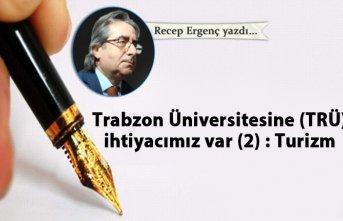 Trabzon Üniversitesine ihtiyaç var