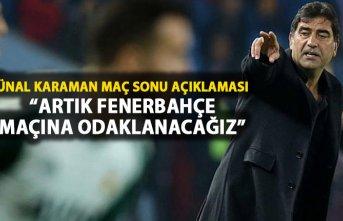 """Karaman: """"Artık Fenerbahçe maçını düşüneceğiz"""""""