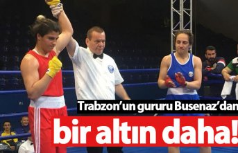 Trabzon'un gururu Busenaz Sürmeneli'den bir altın daha