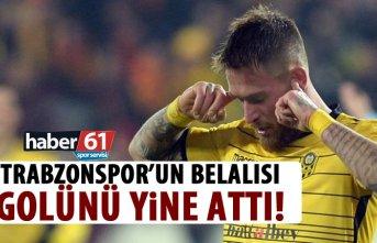 Trabzonspor'un belalısı golünü yine attı