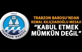 Trabzon Barosu'ndan da Kılıçdaroğlu'na...
