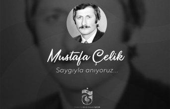 Trabzonspor Mustafa Çelik'i unutmadı
