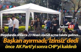 Trabzon Meydanda onlarca 23 Nisan standı açma talebi gelince..