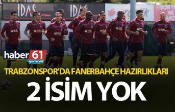 Trabzonspor'da Fenerbahçe hazırlıkları -...
