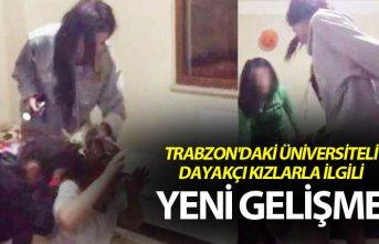 Trabzon'daki üniversiteli dayakçı kızlarla...