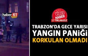 Trabzon'da gece yarısı korkutan yangın