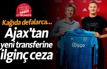 Ajax'tan yeni transferine ilginç ceza!
