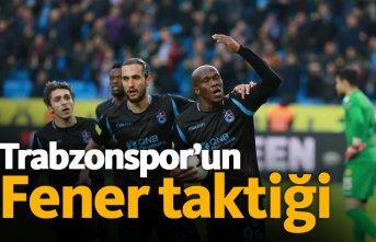 Trabzonspor'un Fener taktiği