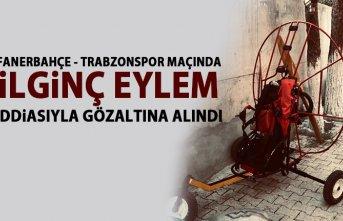 Fenerbahçe - Trabzonspor maçında eylem iddiasıyla...