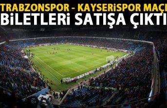 Trabzonspor - Kayserispor maçı biletleri satışta