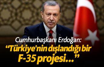 """Erdoğan: """"Türkiye'nin dışlandığı..."""