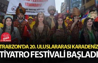 Trabzon'da 20. Uluslararası Karadeniz Tiyatro...