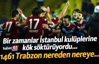 1461 Trabzon nereden nereye...