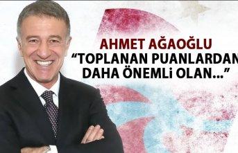Ahmet Ağaoğlu: Toplanan puanlardan daha önemli...