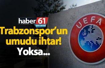 Trabzonspor UEFA'ya ek savunma yapacak