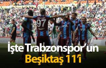 İşte Trabzonspor'un Beşiktaş 11'i