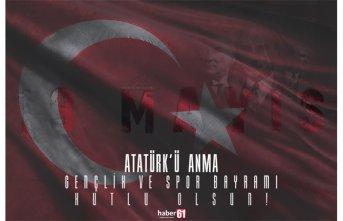 Bugün 19 Mayıs Atatürk'ü Anma Gençlik ve...