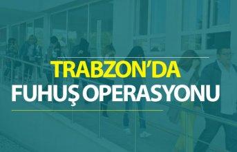 Trabzon'da fuhuş operasyonu - 17 kadın...