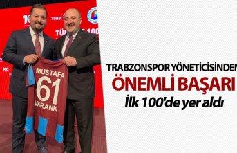 Trabzonspor yöneticisinden önemli başarı - İlk 100'de yer aldı