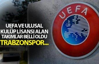 UEFA ve Ulusal Kulüp Lisansı alan takımlar belli...