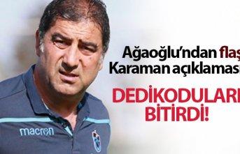 """Ağaoğlu'ndan flaş Karaman açıklaması! """"Açık,..."""