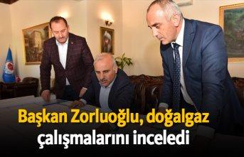 Başkan Zorluoğlu, doğalgaz çalışmalarını inceledi