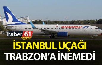 İstanbul uçağı Trabzon'a inemedi