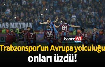 Trabzonspor'un Avrupa yolculuğu onları üzdü!