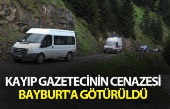 Kayıp gazetecinin cenazesi Bayburt'a götürüldü